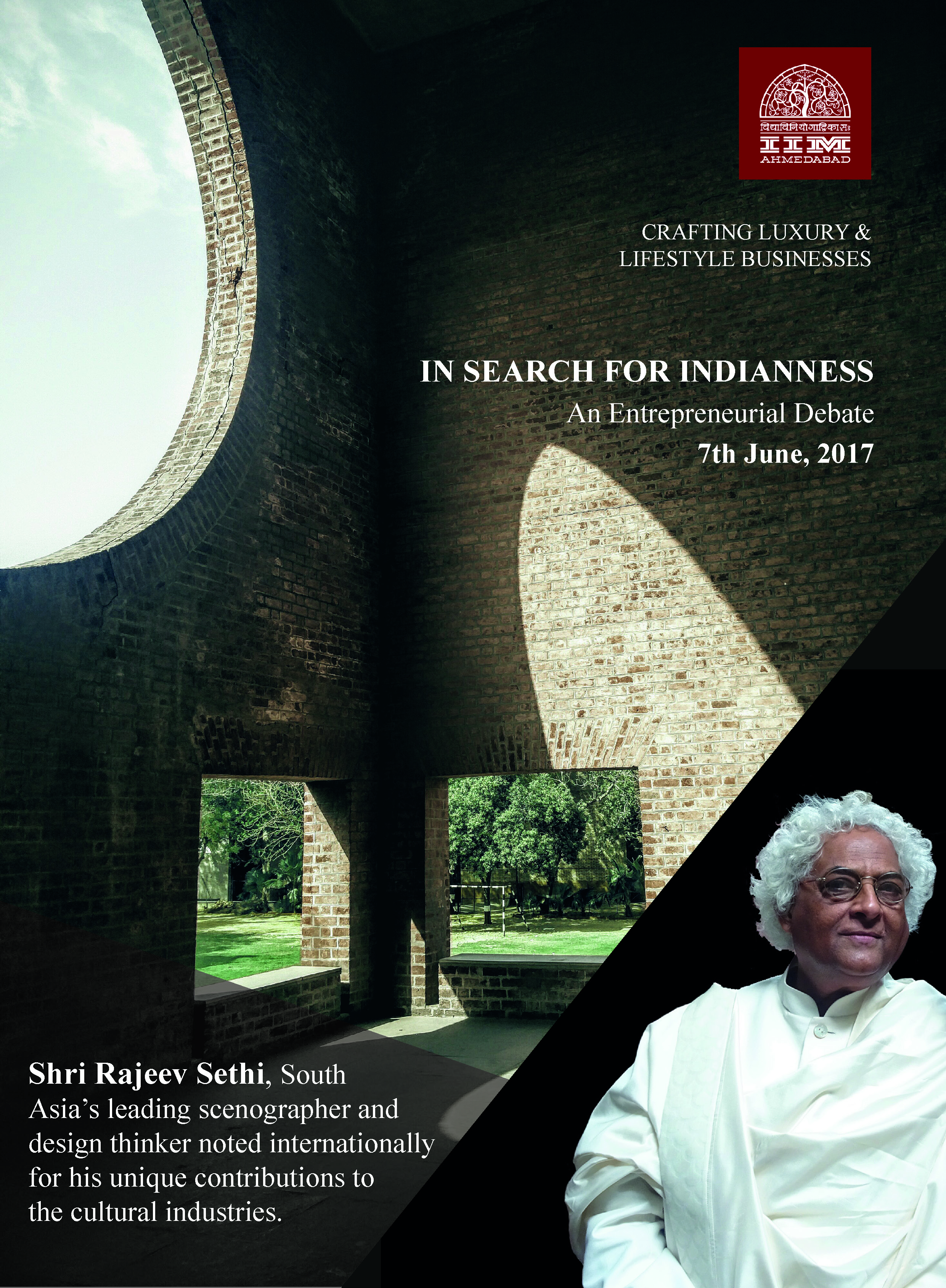 In Search for 'Indianness' by Shri Rajeev Sethi on June 7, 2017