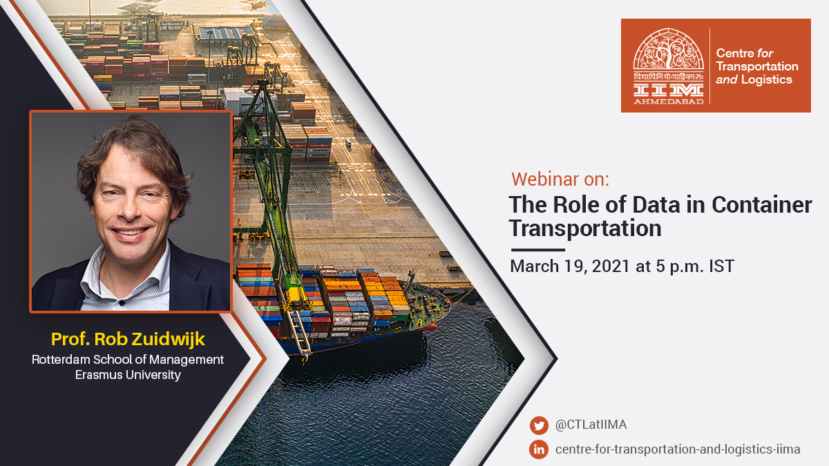 IIMA Centre for Transportation and Logistics - Research Webinar on March 19, 2021
